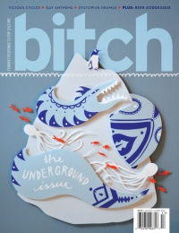Bitch Winter 2011 issue